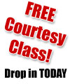 Free Courtesy Class - Drop In Today